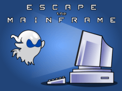 Escape the Mainframe